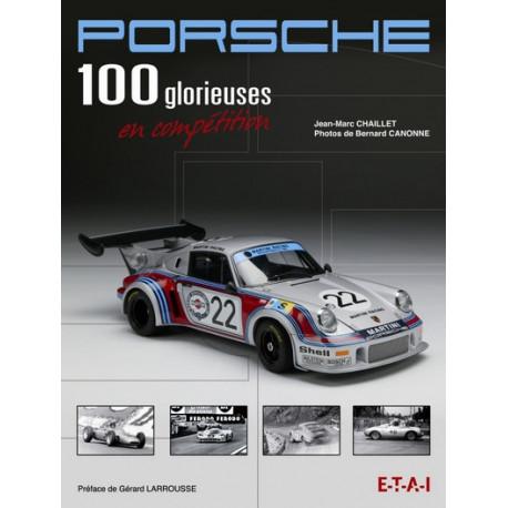 Porsche 100 glorieuses en compétition