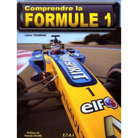 Comprendre la Formule 1 ( 2° édition)