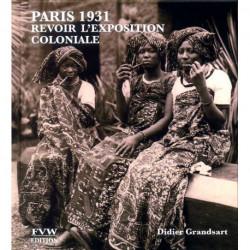 Paris 1931 revoir l'exposition coloniale