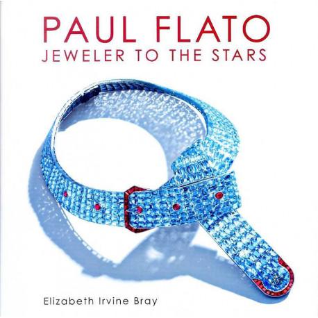 Paul Flato Jeweler To The Stars /anglais