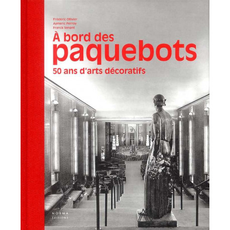 A bord des paquebots 50 ans d'arts décoratifs