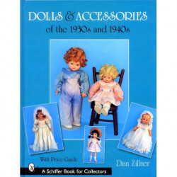 Dolls and accessories of the 1930s and 1940s (poupées et accessoires)