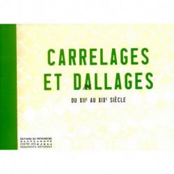 Carrelages Et Dallages. Du Xiie Au Xixe Siecle