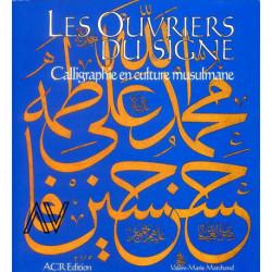 Les Ouvriers Du Signe - Calligraphie En Culture...