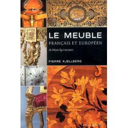 Le meuble français & Européen du moyen-âge à nos jours ( édition de poche )
