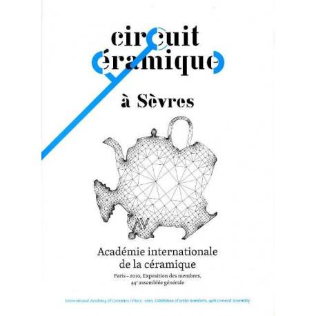 Circuit céramique à Sèvres Académie internationale de la céramique