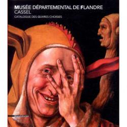 Musée départemental de Flandre Cassel catalogue des oeuvres choisies