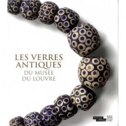 Les verres antiques du musée du Louvre. Parures, instruments et éléments d'incrustation