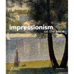 Impressionism on the Seine