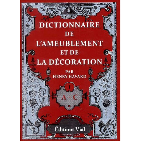 Dictionnaire de l'ameublement et de la décoration ( 4 volumes )