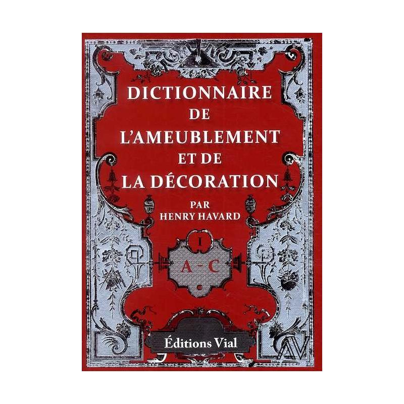 Dictionnaire de l 39 ameublement et de la d coration 4 for Ameublement et decoration