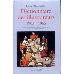 Dictionnaire Des Illustrateurs 1905-1965