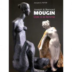 Joseph & Bernard Mougin Ode à la femme