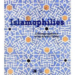 Islamophilies l'Europe moderne et les arts de l'Islam