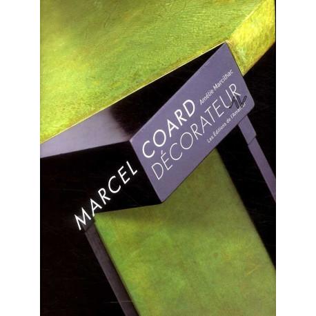 Marcel Coard décorateur 1889-1975