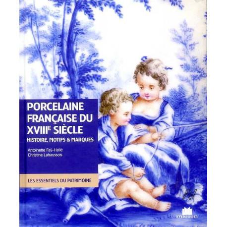 La porcelaine histoire, motifs et marques