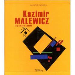 Kazimir Malewicz le peintre absolu