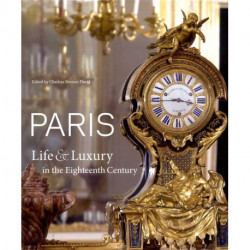Paris life & luxury in the eighteenth century
