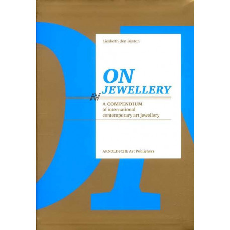 On jewellery A compendium of international contemporary art jewellery