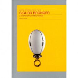 Sigurd Bronger Laboratorium Mechanum /anglais