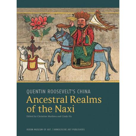 Ancestral Realms Of The Naxi /anglais