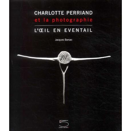 Charlotte Perriand et la photographie, l'oeil en éventail