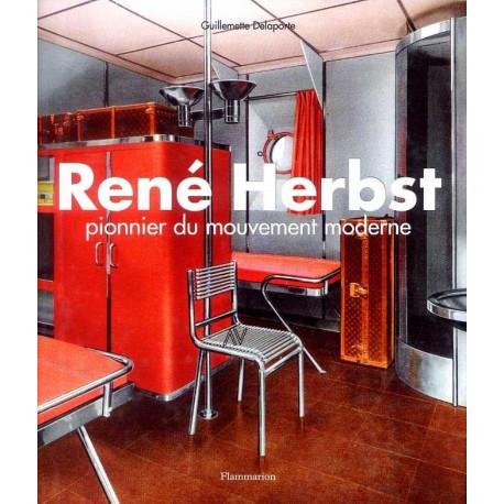 René Herbst - Pionnier du mouvement moderne - Flammarion - Guillemette Delaporte