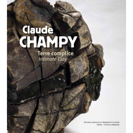 Claude Champy terre complice intimate Clay