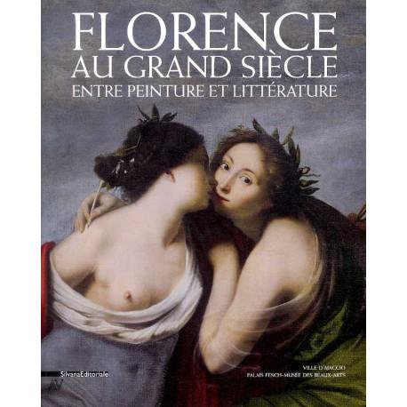 Florence au grand siècle entre peinture et littèrature