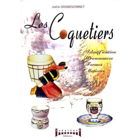 Les Coquetiers - Identification, Provenances, Formes, Matieres
