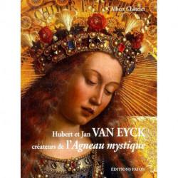 Hubert et Jean Van Eyck créateurs de l'agneau mystique