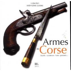 Armes de Corse stylets, couteaux, fusils, pistolets