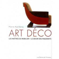 Art déco les maîtres du mobilier le décor des paquebots (4° édit)