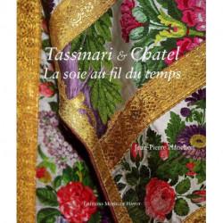 Tassinari et Chatel la soie au fil du temps