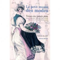 Tenues des grands jours. costumes folkloriques - trousseaux - robes de mariées -