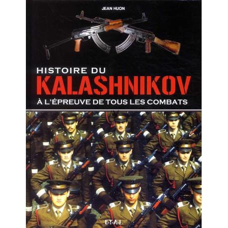 Histoire du Kalashnikov à l'épreuve des combats