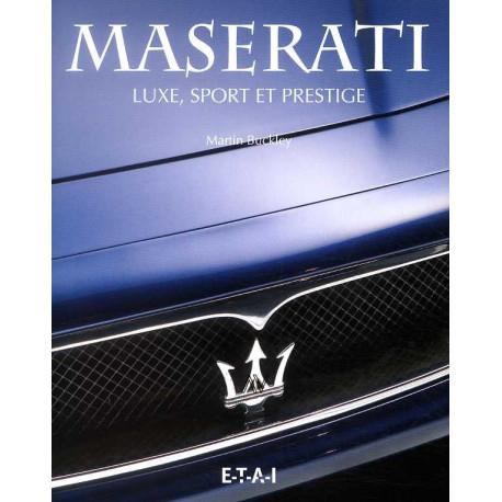 Maserati luxe, sport et prestige
