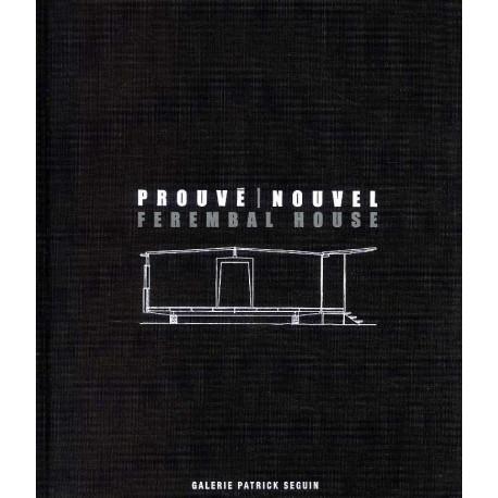Prouve/nouvel - Ferembal House /francais/anglais