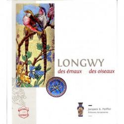 Longwy, Des Emaux Et Des Oiseaux