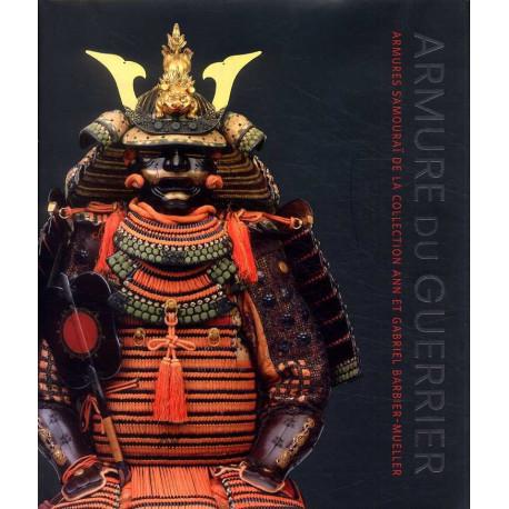 Armure du guerrier, armures samouraï de la collection Ann et Gabriel Barbier-Muller