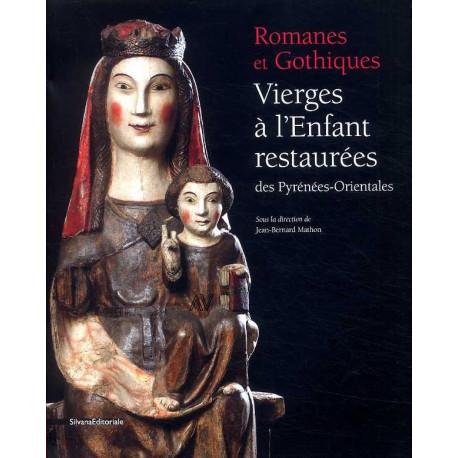 Romanes et Gothiques Vierges à l'enfant restaurées des Pyrénées-Orientales