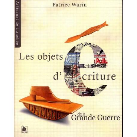 Les objets d'écriture de la grande guerre