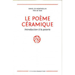 Le poème céramique. Introduction à la poterie (5° édition)