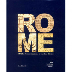 Rome de ses origines à la capitale d'Italie