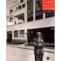 Robert Mallet Stevens architecte