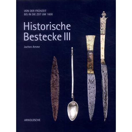 Historische Bestecke III (vol 3- (couteaux et couverts)