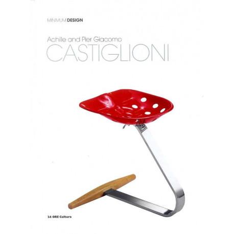 Achille E Pier Giacomo Castiglioni (minimum Design Serie) /anglais