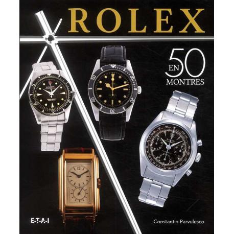 Rolex en 50 montres (1927-1987)