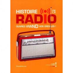 Histoire de la Radio ouvrez grand vos oreilles