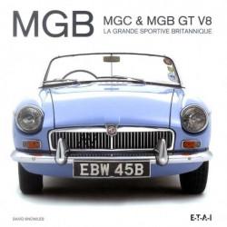 MGB, MGC & MGB GT V8 - La grande sportive britannique